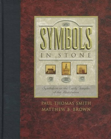 9781577341345: Symbols in Stone: Symbolism on the Early Temples of the Restoration