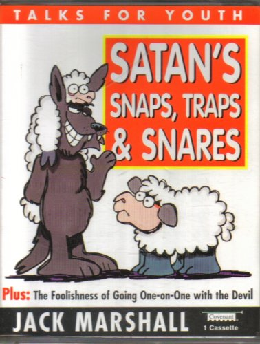 9781577342267: Satan's Snaps, Traps, and Snares