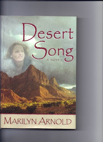 9781577342540: Desert Song: A Novel