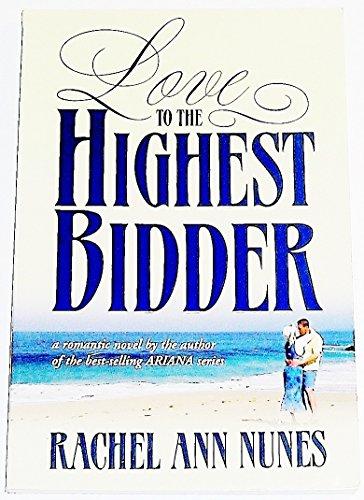 9781577342786: Love to the Highest Bidder