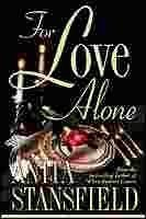 For Love Alone: Stansfield, Anita