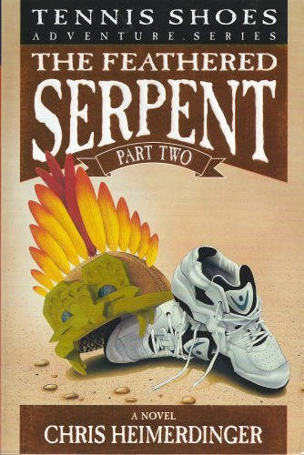 Tennis Shoes and the Feathered Serpent Vol. 4