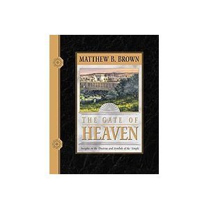 9781577345114: The Gate of Heaven: Insights on the Doctrines and Symbols of the Temple