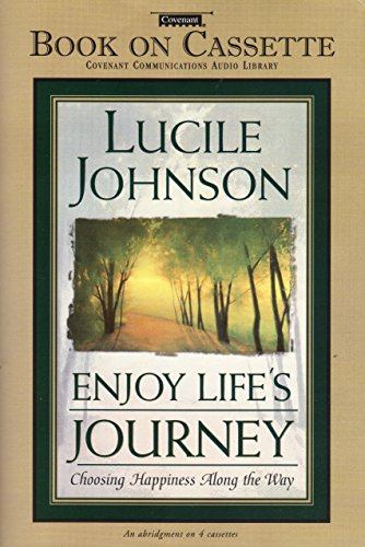 Enjoy Lifes Journey (Cassette) (9781577346326) by Lucile Johnson