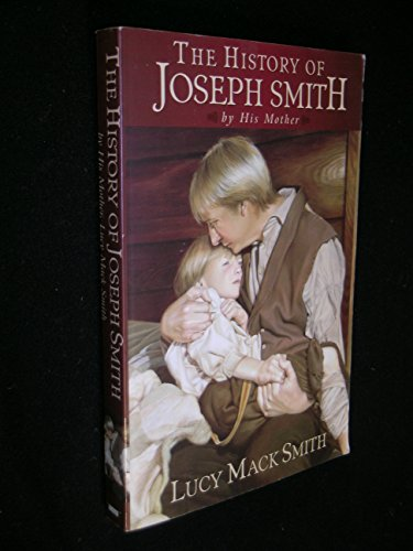 History of Joseph Smith by His Mother: Lucy Mack Smith