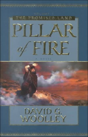 9781577347224: Pillar of Fire: A Historical Novel (Promised Land Series)