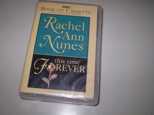 This Time Forever: Nunes, Rachel Ann