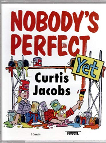 9781577348252: Nobody's Perfect...Yet