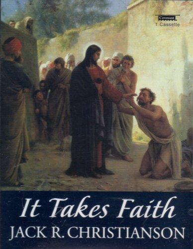 It Takes Faith (1577348869) by Christianson, Jack R.