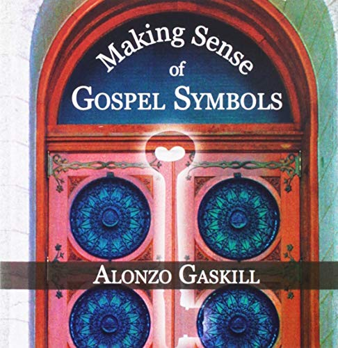 9781577348887: Making Sense of Gospel Symbols