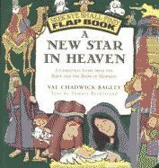 A New Star in Heaven: A Christmas: Val Chadwick Bagley,