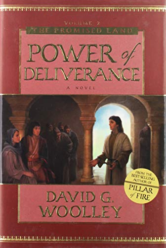 9781577349419: The Power of Deliverance: A Novel (Promised Land, Vol 2)