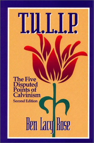 9781577360216: T.u.l.i.p.: The Five Disputed Points of Calvinism