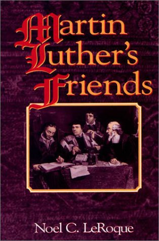 9781577360223: Martin Luther's friends