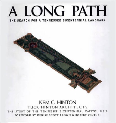 9781577360285: A Long Path: The Search For A Tennessee Bicentennial Landmark
