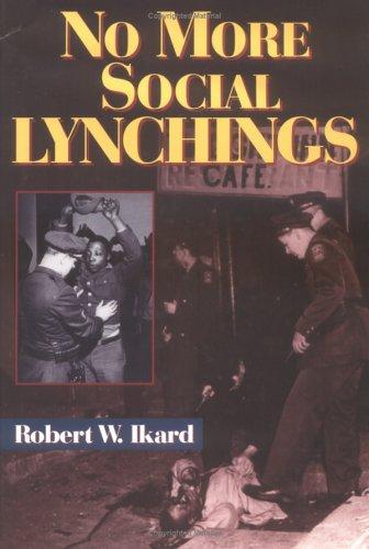 9781577360315: No More Social Lynchings