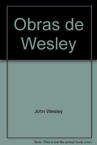 9781577360346: Obras de Wesley (Spanish Edition)
