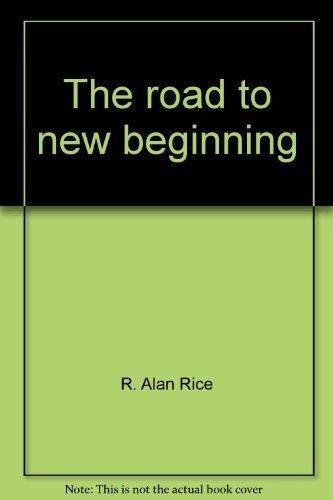 9781577360544: The road to new beginning: A history of Tyro United Methodist Church, Lexington, North Carolina