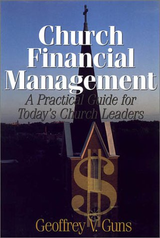 9781577360612: Church financial management: A practical guide for today's church leaders