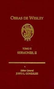 Obras de Wesley (Spanish Edition): John Wesley and Justo L. Gonzalez