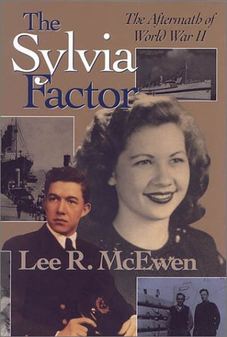 The Sylvia Factor: The Aftermath of World War II