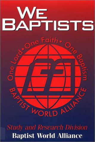 9781577361435: We Baptists