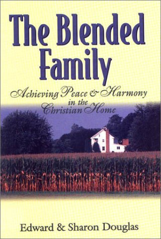 9781577361794: The Blended Family: Achieving Peace and Harmony in the Christian Home