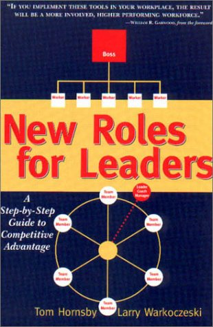 New Roles for Leaders : A Step-by-Step: Warkoczeski, Larry; Hornsby,