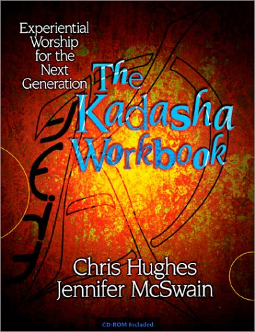9781577362388: The Kadasha Workbook: Experiential Worship for the Next Generation
