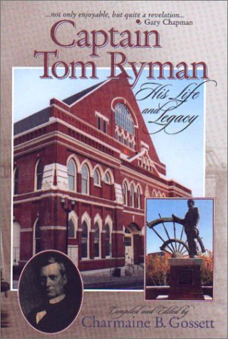 9781577362395: Captain Tom Ryman: His Life and Legacy