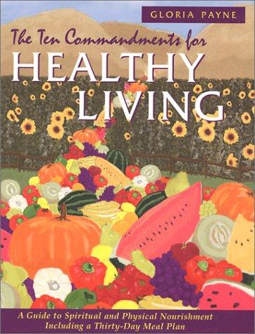 9781577362548: The Ten Commandments for Healthy Living