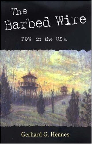 9781577363279: The Barbed Wire: Pow In The U.s.a.