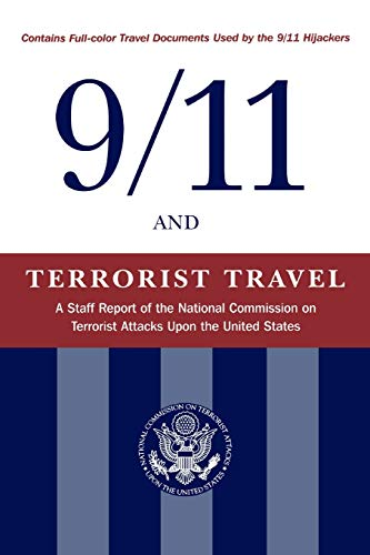 9781577363415: 9/11 and Terrorist Travel: A Staff Report of the National Commission on Terrorist Attacks Upon the United States