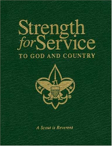 9781577363545: Strength for Service to God and Country: Daily Devotional Messages for Those in the Service of Others (Boy Scout Commemorative Edition)