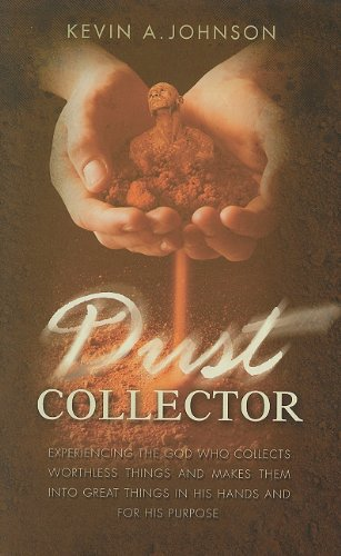 Dust Collector: Kevin A. Johnson