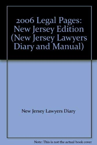 2006 Legal Pages: New Jersey Edition (New Jersey Lawyers Diary and Manual): New Jersey Lawyers ...
