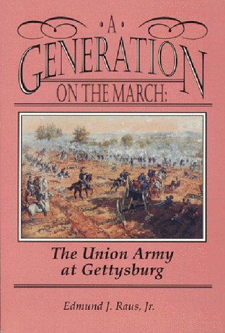 9781577470045: A Generation on the March: The Union Army at Gettysburg