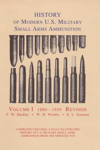 History of Modern U.S. Military Small Arms: Hackley, Woodin &