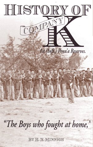 9781577470403: History of Company K: 1st (Inft,) Penn'a Reserves