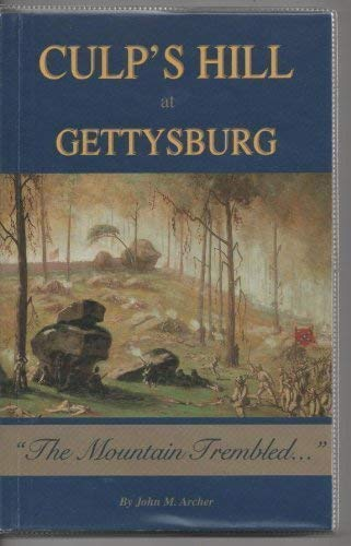 9781577470809: Culp's Hill at Gettysburg: The Mountain Trembled...
