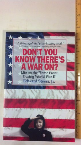 9781577471288: Don't You Know There's a War On?: Life on the Home Front During World War II