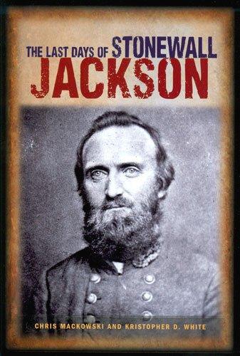 9781577471455: The Last Days of Stonewall Jackson