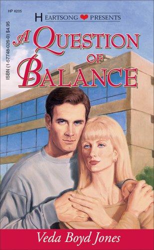 A Question of Balance (Heartsong Presents #205): Jones, Veda Boyd