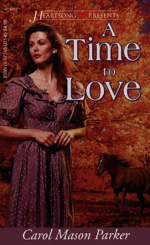 A Time to Love: Carol Mason Parker