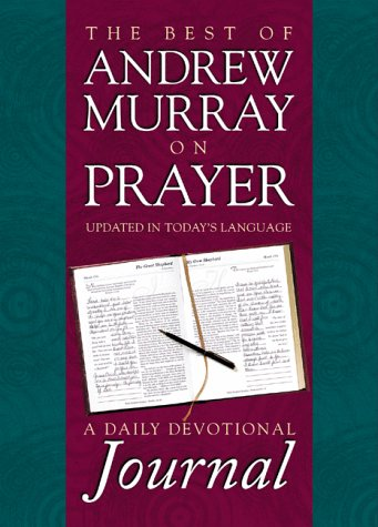 9781577480808: The Best of Andrew Murray on Prayer: A Daily Devotional Journal
