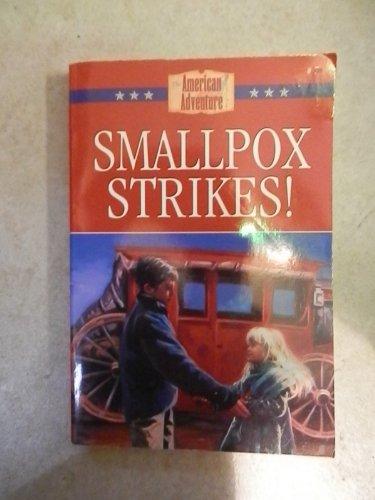 9781577481447: Smallpox Strikes! (The American Adventure Series #7)