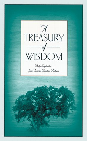 9781577482048: A Treasury of Wisdom: Daily Inspiration from Favorite Christian Authors (Inspirational Library Series)