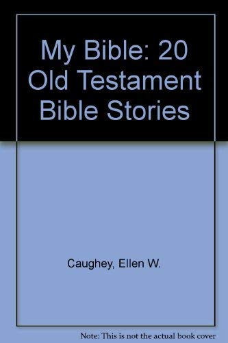 My Bible-20 Old Testament Bible St (1577482352) by Caughey, Ellen