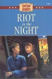 9781577482567: Riot in the Night (The American Adventure #18)