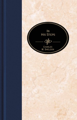 9781577482635: In His Steps: What Would Jesus Do?